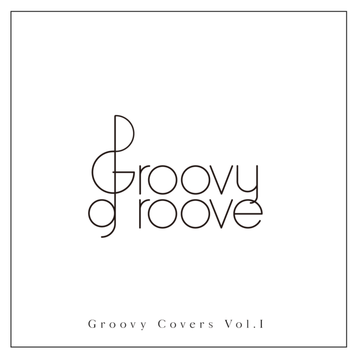 Groovy Covers Vol.I